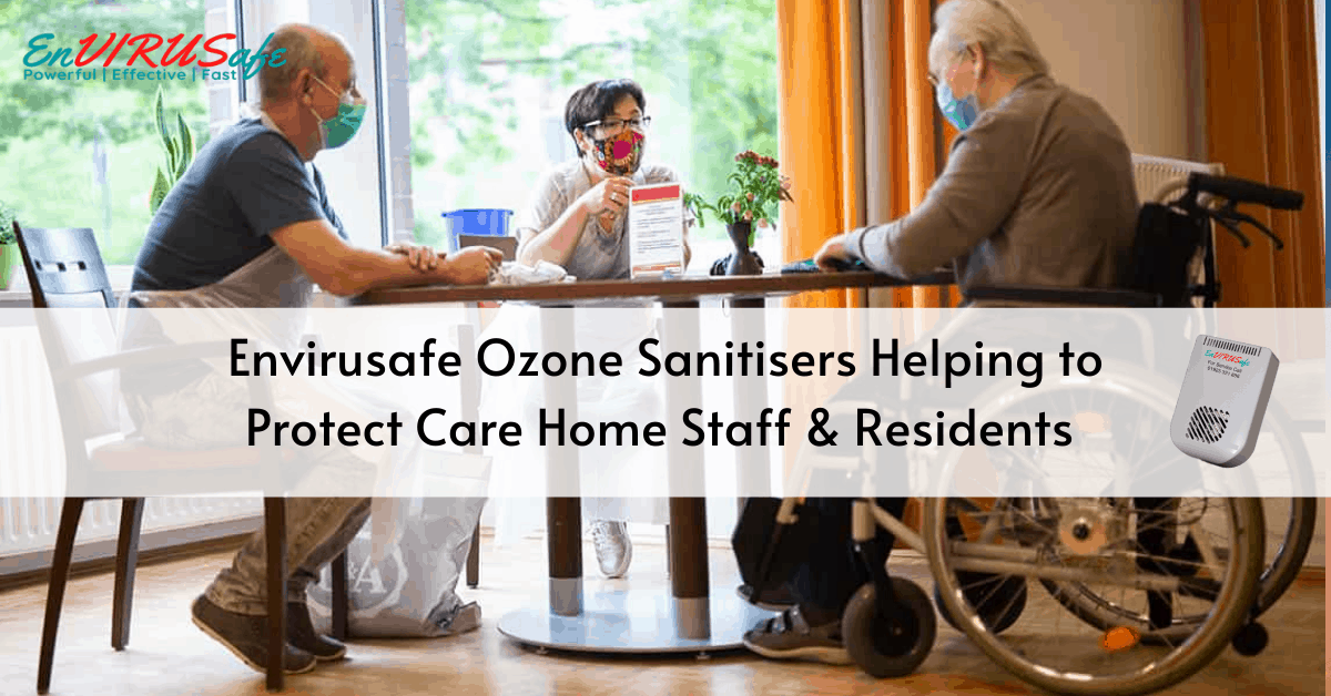 Envirusafe helping care homes stay safeCare